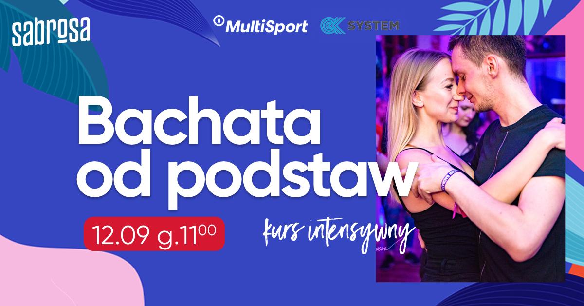 Bachata od podstaw - intensywnie w Salsa Sabrosa Dance Studio - Kraków